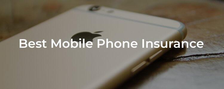 best mobile phone insurance uk