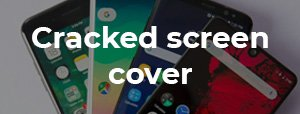 cracked screen cover